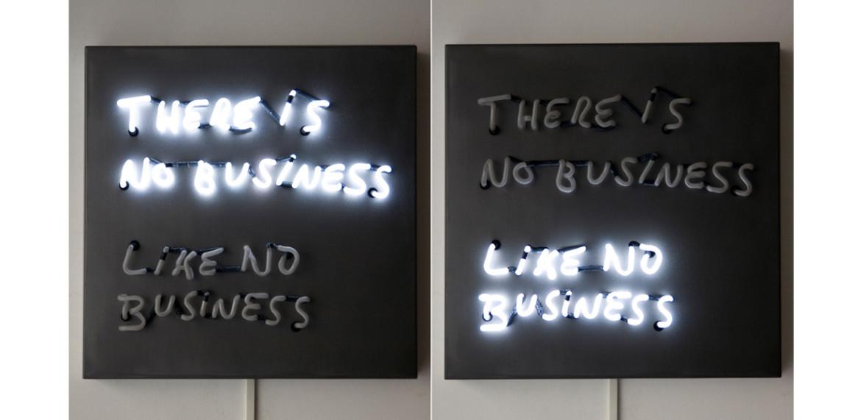 <em>There Is No Business Like No Business</em>